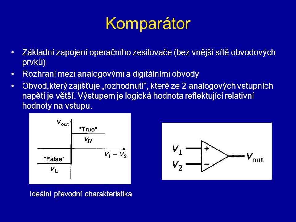 """Komparátor Základní zapojení operačního zesilovače (bez vnější sítě obvodových prvků) Rozhraní mezi analogovými a digitálními obvody Obvod,který zajišťuje """"rozhodnutí , které ze 2 analogových vstupních napětí je větší."""