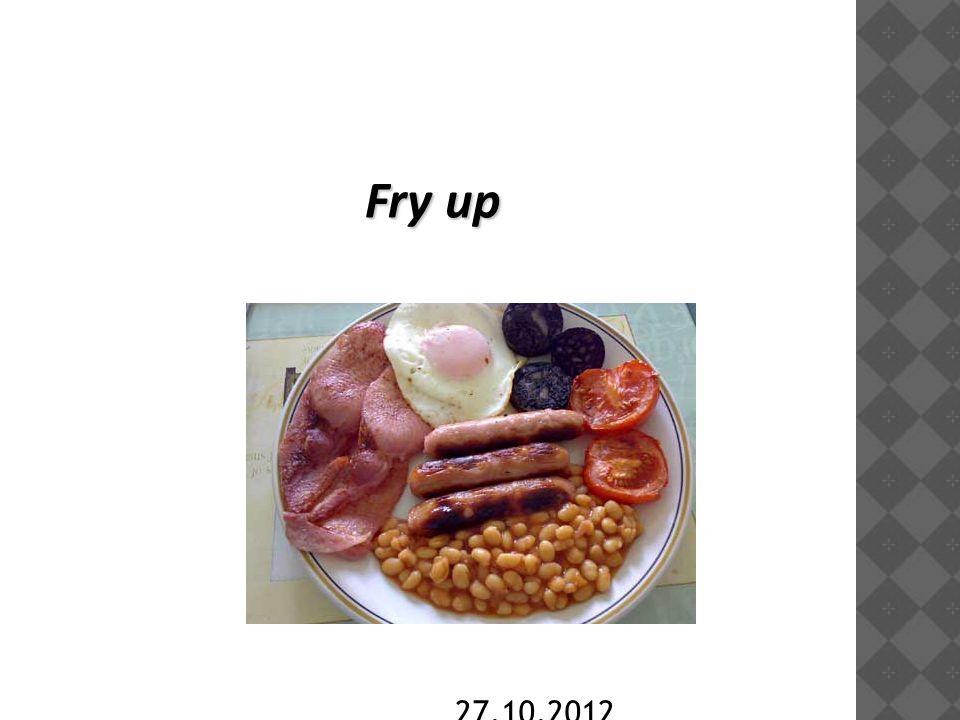 27.10.2012 Fry up
