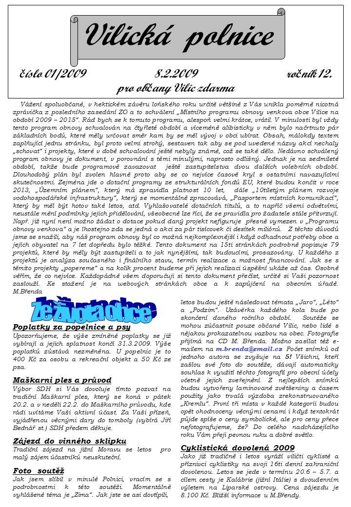 Vilická polnice č íslo 01/2009 8.2.2009 ro č ník 12.