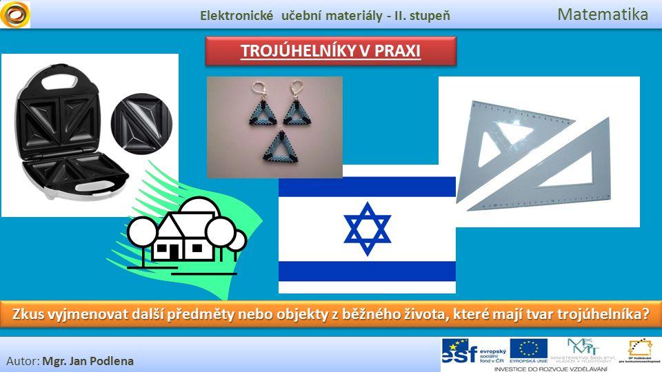 Elektronické učební materiály - II.stupeň Matematika a Co už víš o trojúhelnících.