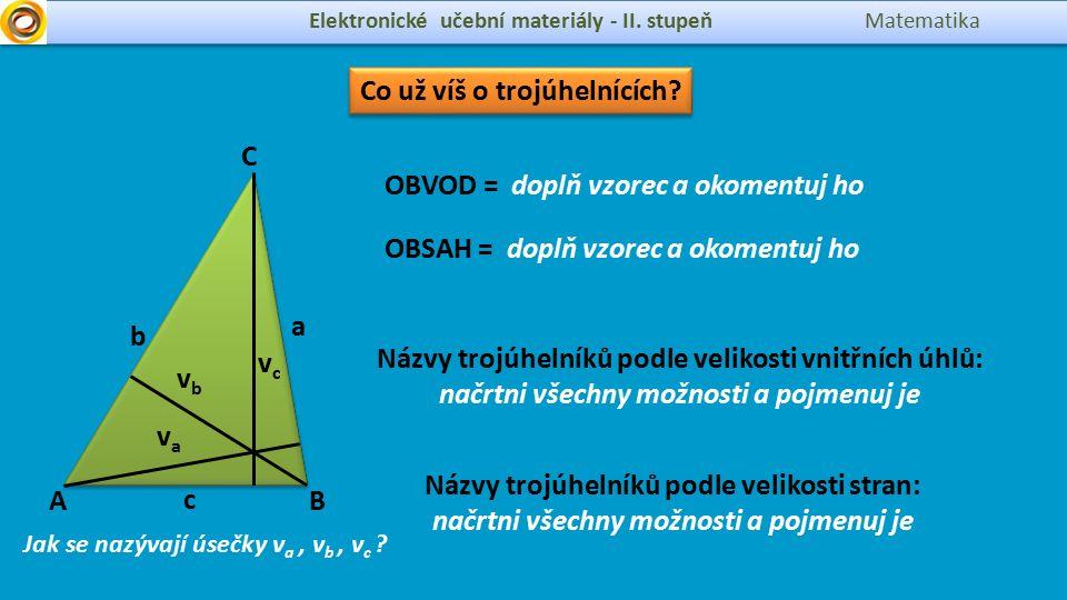 Elektronické učební materiály - II. stupeň Matematika a Co už víš o trojúhelnících.
