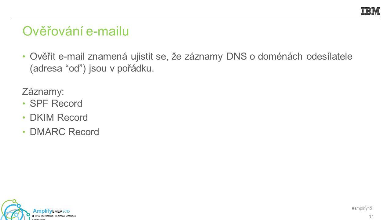 """Ověřit e-mail znamená ujistit se, že záznamy DNS o doménách odesílatele (adresa """"od"""") jsou v pořádku. Záznamy: SPF Record DKIM Record DMARC Record #am"""