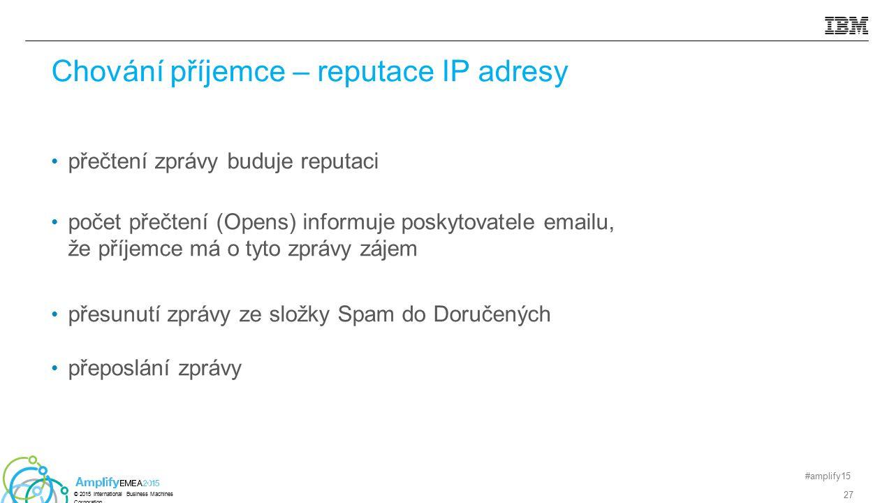 přečtení zprávy buduje reputaci počet přečtení (Opens) informuje poskytovatele emailu, že příjemce má o tyto zprávy zájem přesunutí zprávy ze složky S