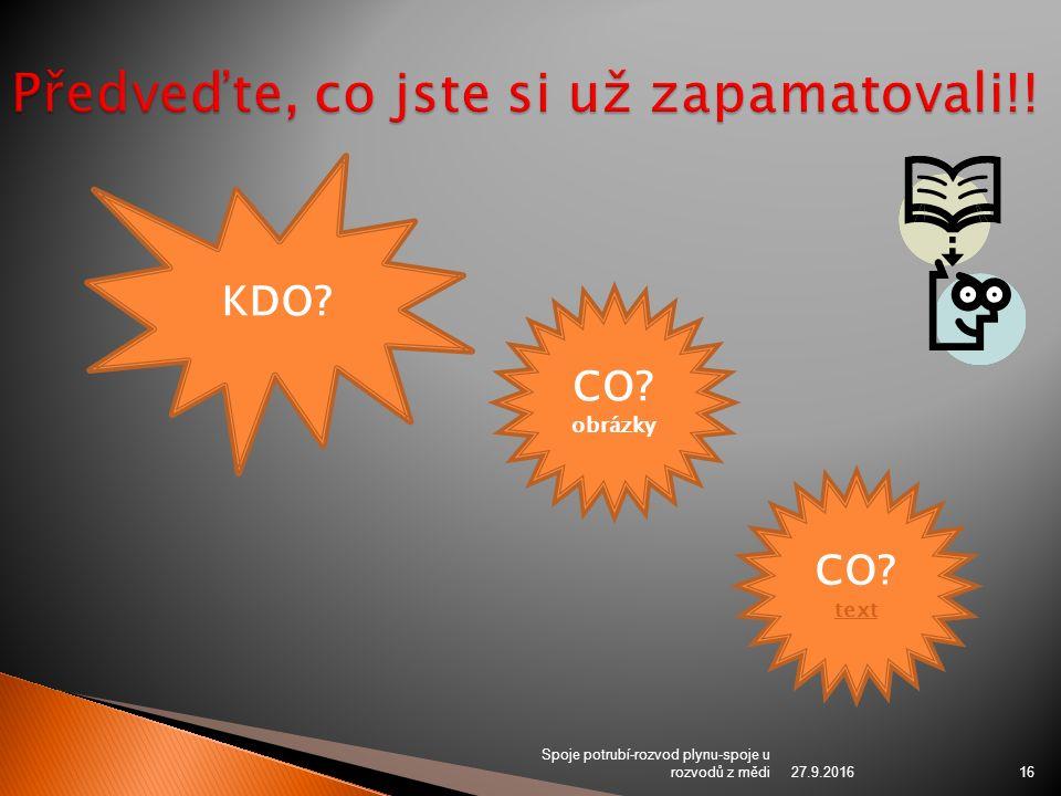 27.9.2016 Spoje potrubí-rozvod plynu-spoje u rozvodů z mědi16 KDO CO obrázky CO text