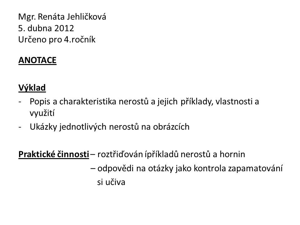 Mgr. Renáta Jehličková 5.