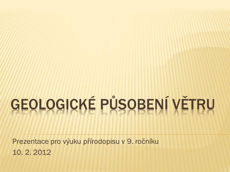 Prezentace pro výuku přírodopisu v 9. ročníku 10. 2. 2012