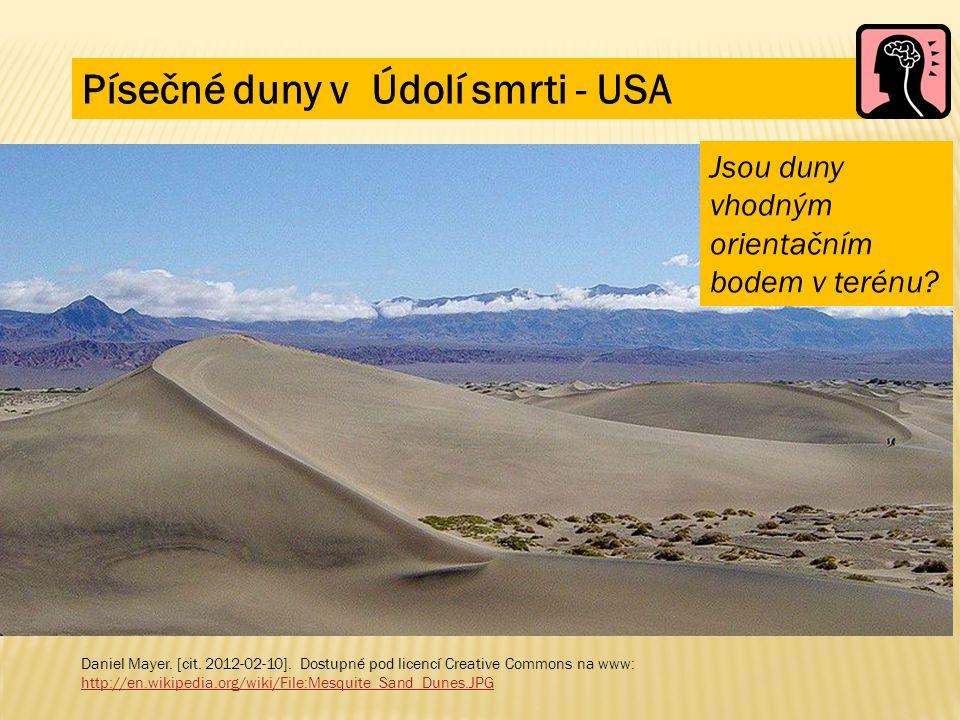 Daniel Mayer. [cit. 2012-02-10]. Dostupné pod licencí Creative Commons na www: http://en.wikipedia.org/wiki/File:Mesquite_Sand_Dunes.JPG Písečné duny