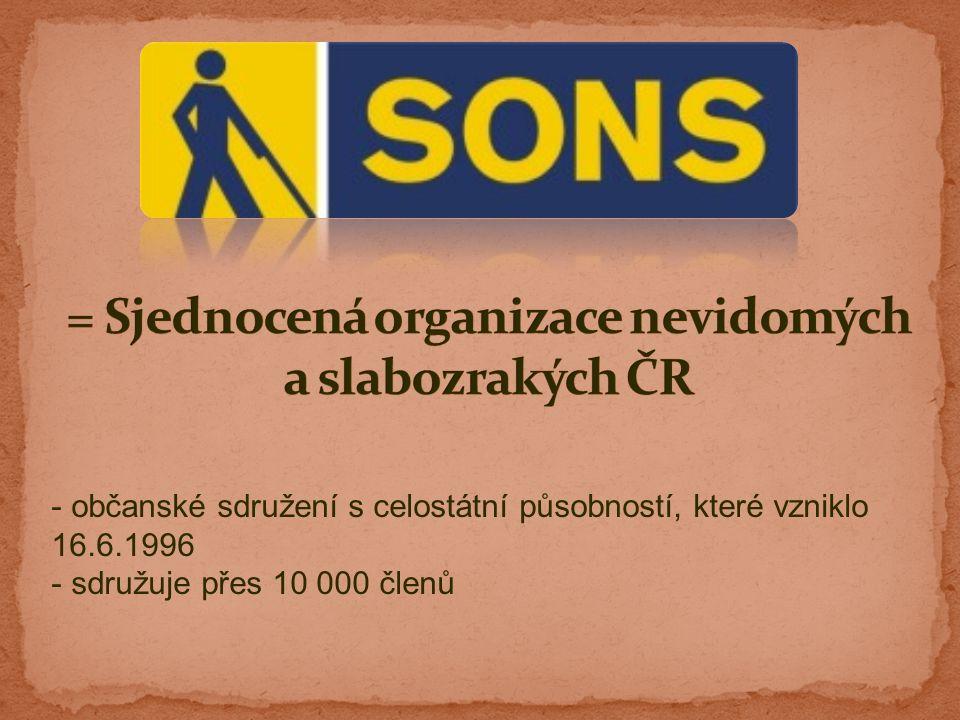 - občanské sdružení s celostátní působností, které vzniklo 16.6.1996 - sdružuje přes 10 000 členů