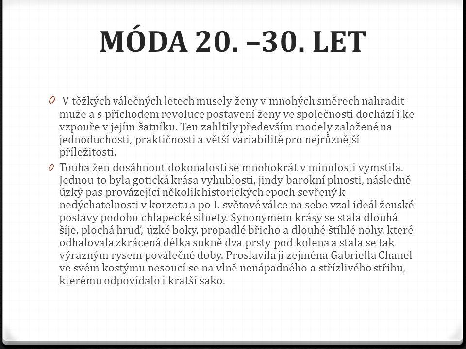 MÓDA 20. –30.
