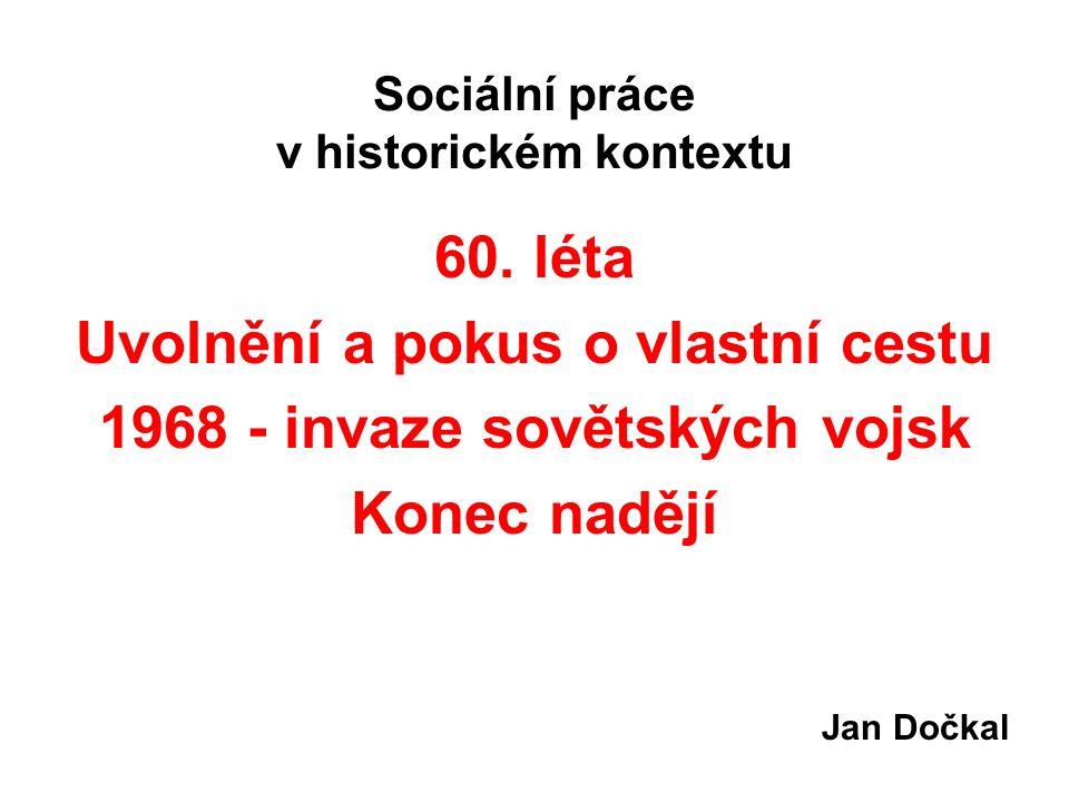 Sociální práce v historickém kontextu 60.