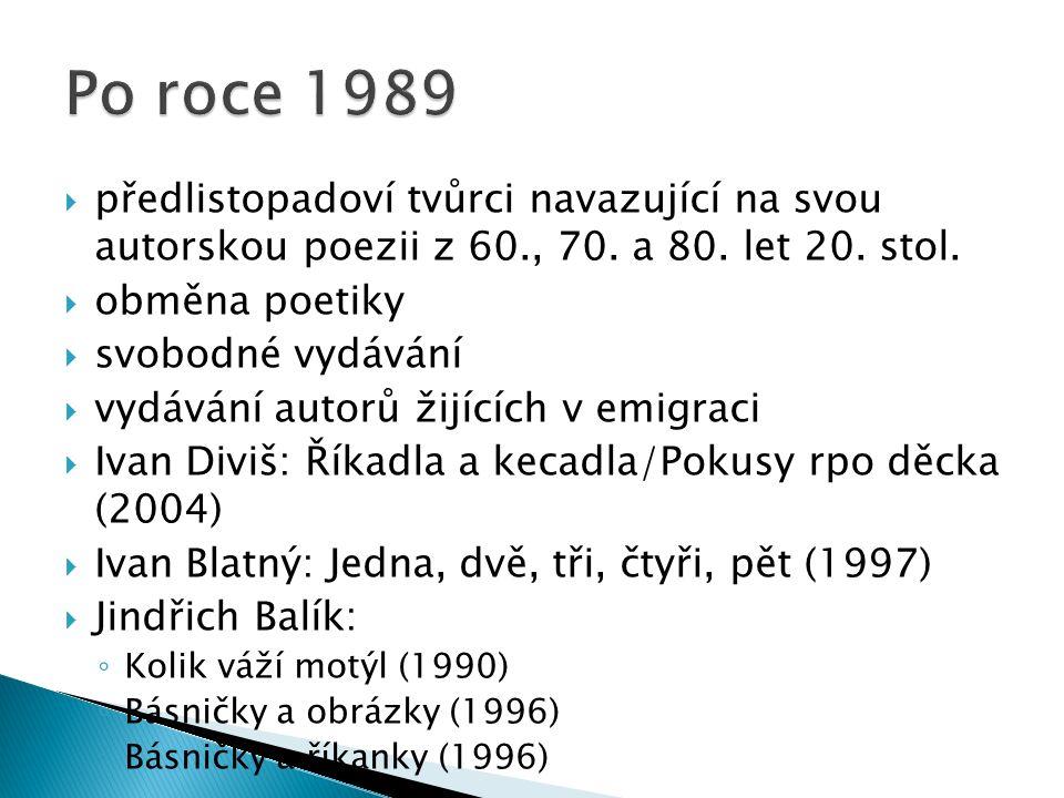  předlistopadoví tvůrci navazující na svou autorskou poezii z 60., 70.
