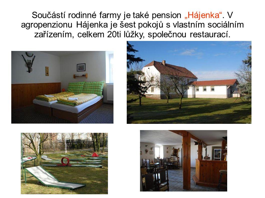 """Součástí rodinné farmy je také pension """"Hájenka ."""