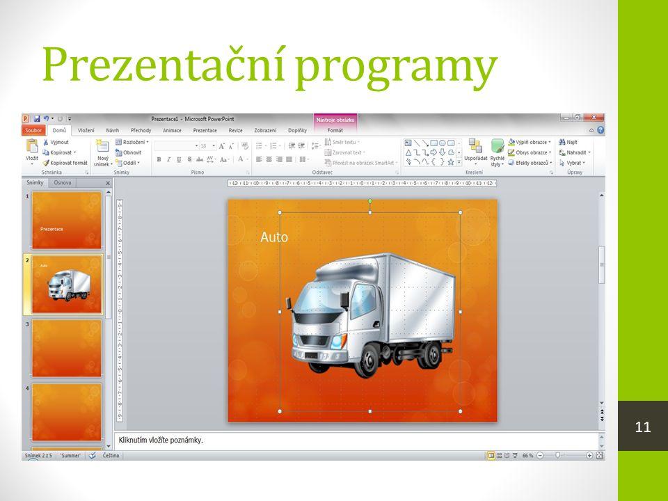 Prezentační programy  jsou programy, které umožňují navrhnout, vytvořit a spustit prezentaci  prezentace je série snímků s přehledně zobrazenými informacemi doplněná o audiovizuální prvky  MS PowerPoint, LibreOffice Impress 11