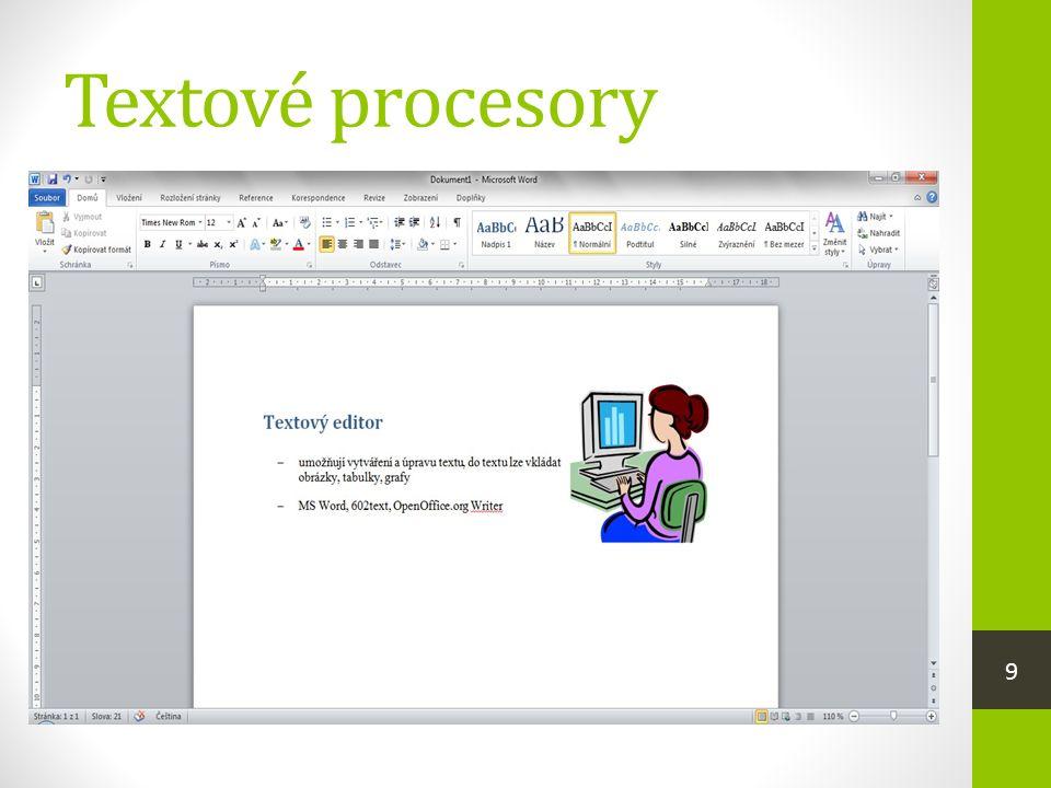 Textové procesory  umožňují vytváření a úpravu textu, do textu lze vkládat obrázky, tabulky, grafy  nejpoužívanější programy pro osobní počítače  MS Word, OpenOffice Writer 9