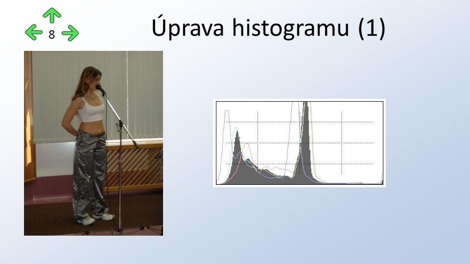 Úprava histogramu (1) 8