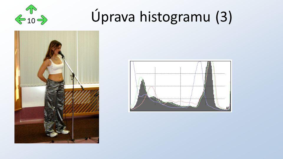 Úprava histogramu (3) 10
