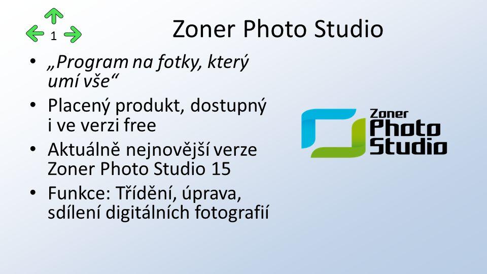 """""""Program na fotky, který umí vše"""" Placený produkt, dostupný i ve verzi free Aktuálně nejnovější verze Zoner Photo Studio 15 Funkce: Třídění, úprava, s"""