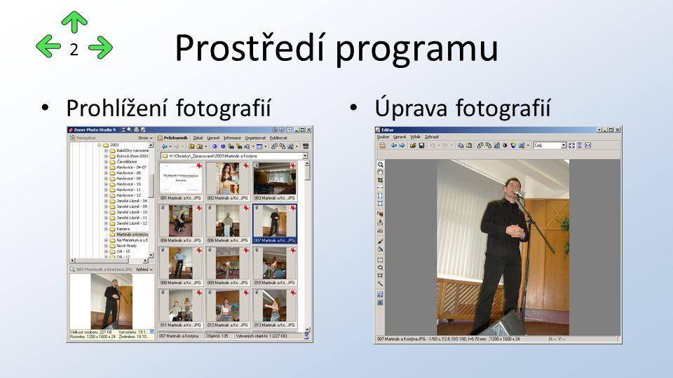 Prostředí programu Prohlížení fotografií Úprava fotografií 2