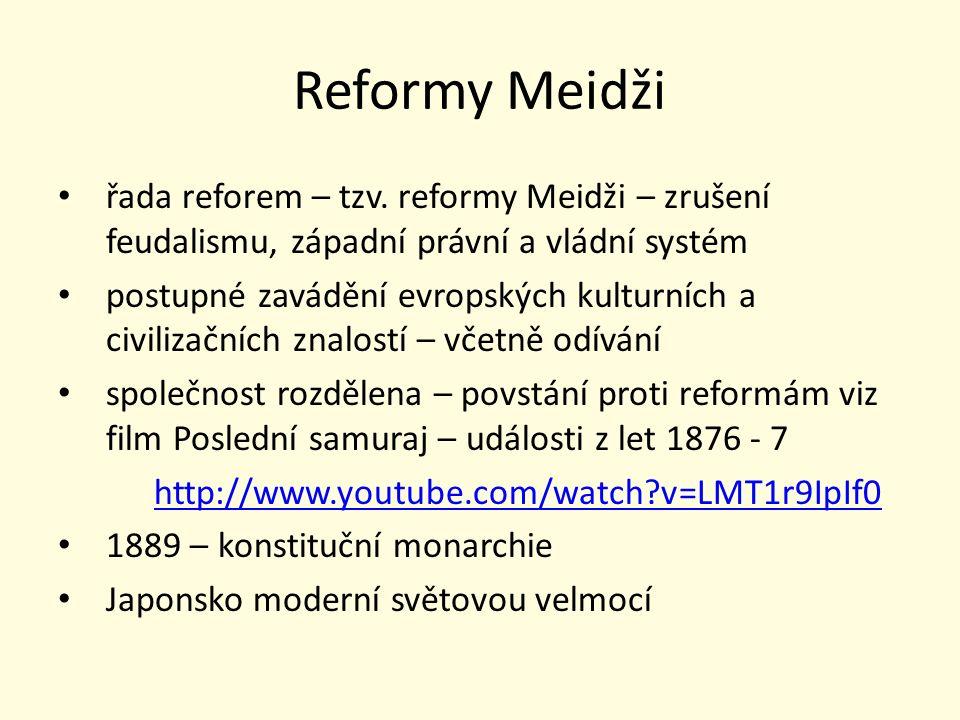 Reformy Meidži řada reforem – tzv.
