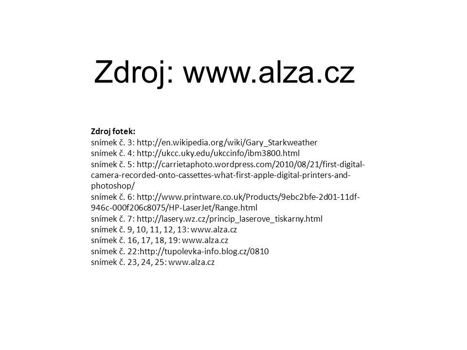 Zdroj: www.alza.cz Zdroj fotek: snímek č.