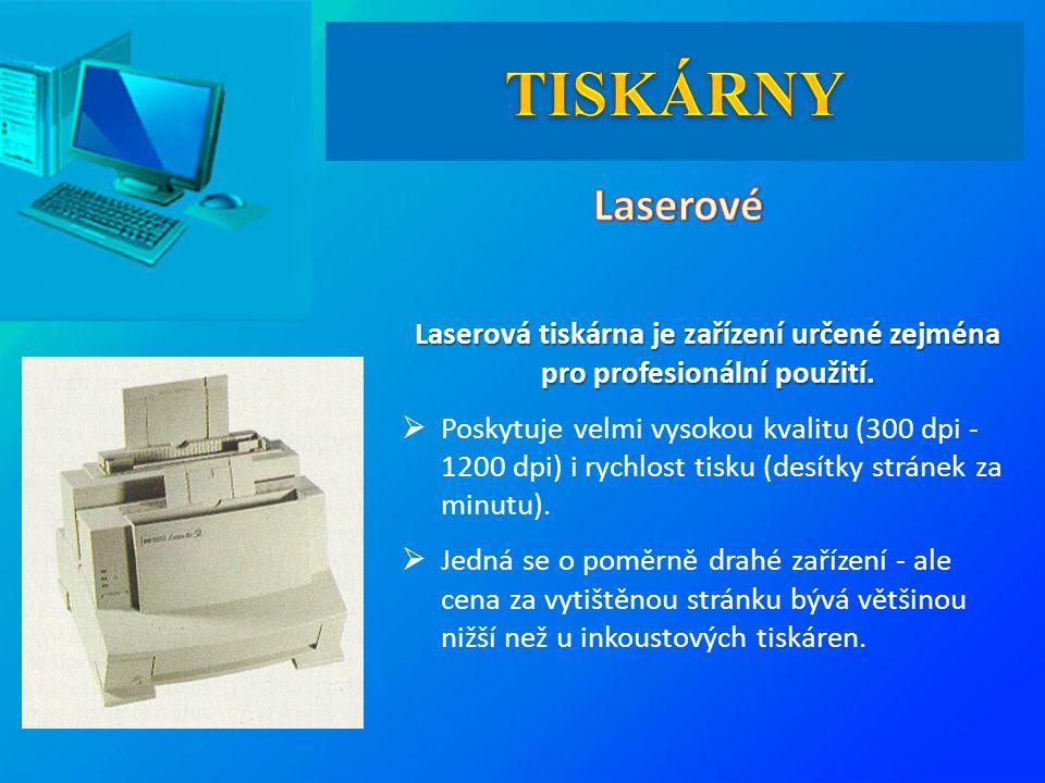 Laserová tiskárna je zařízení určené zejména pro profesionální použití.