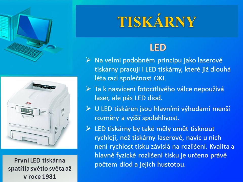  Na velmi podobném principu jako laserové tiskárny pracují i LED tiskárny, které již dlouhá léta razí společnost OKI.