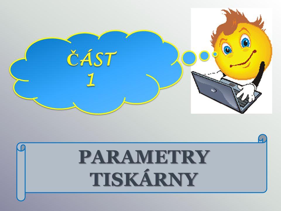 PARAMETRY TISKÁRNY