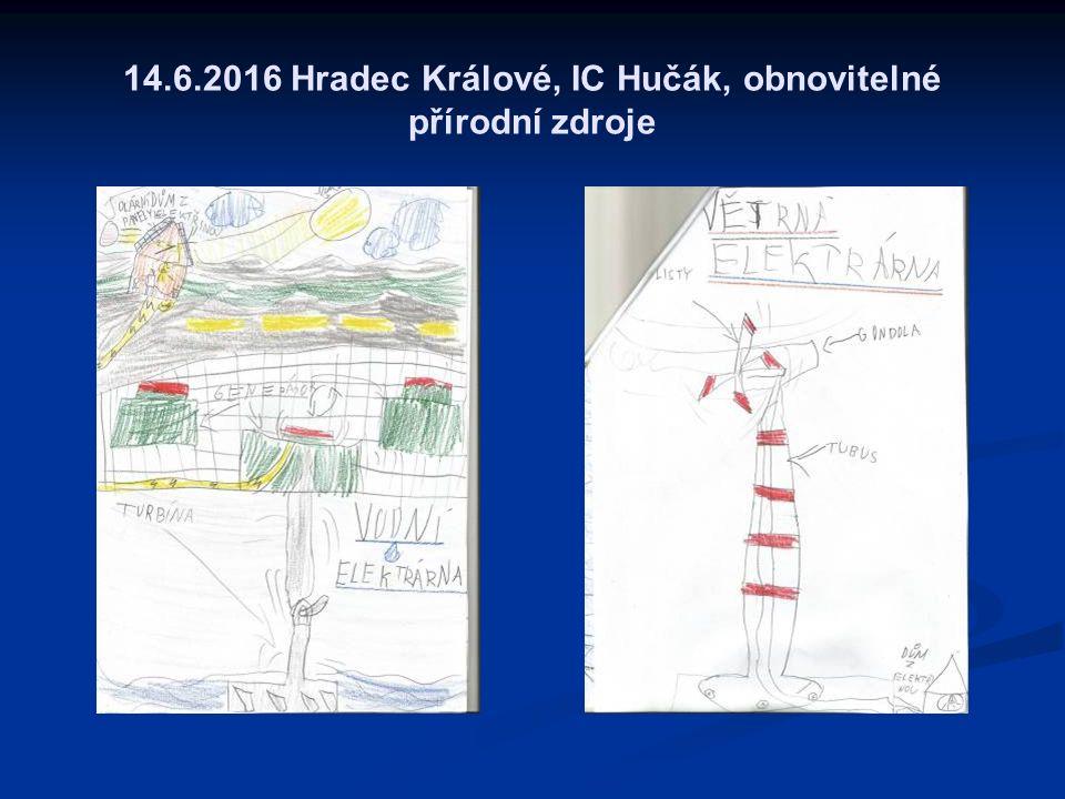 14.6.2016 Hradec Králové, IC Hučák, obnovitelné přírodní zdroje