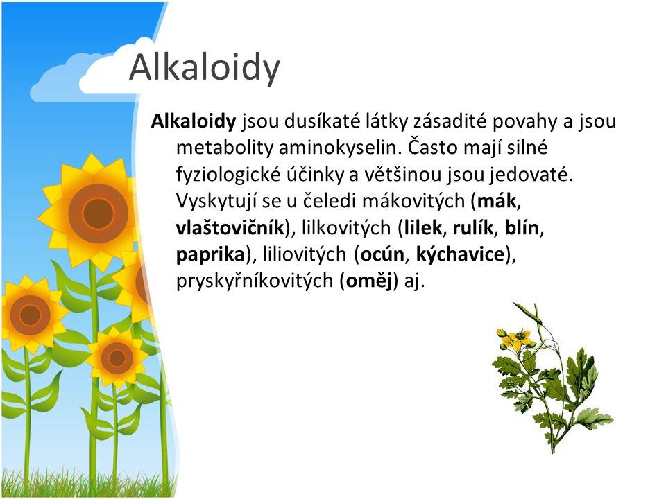 Alkaloidy Alkaloidy jsou dusíkaté látky zásadité povahy a jsou metabolity aminokyselin. Často mají silné fyziologické účinky a většinou jsou jedovaté.