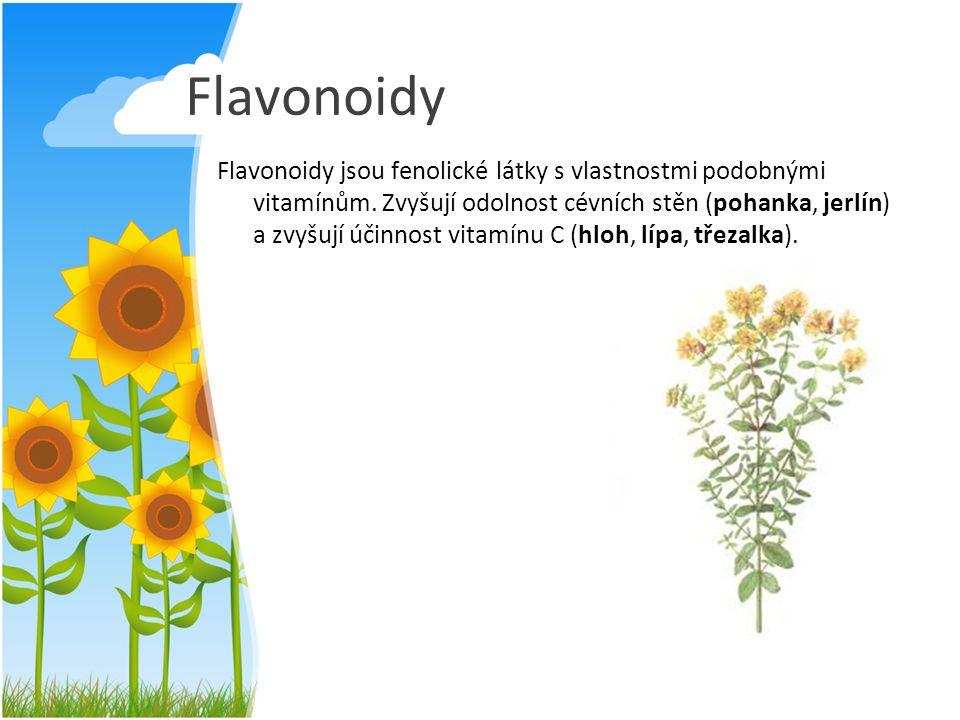 Flavonoidy Flavonoidy jsou fenolické látky s vlastnostmi podobnými vitamínům. Zvyšují odolnost cévních stěn (pohanka, jerlín) a zvyšují účinnost vitam