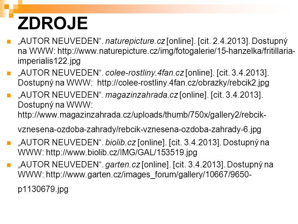 """ZDROJE """"AUTOR NEUVEDEN . naturepicture.cz [online]."""