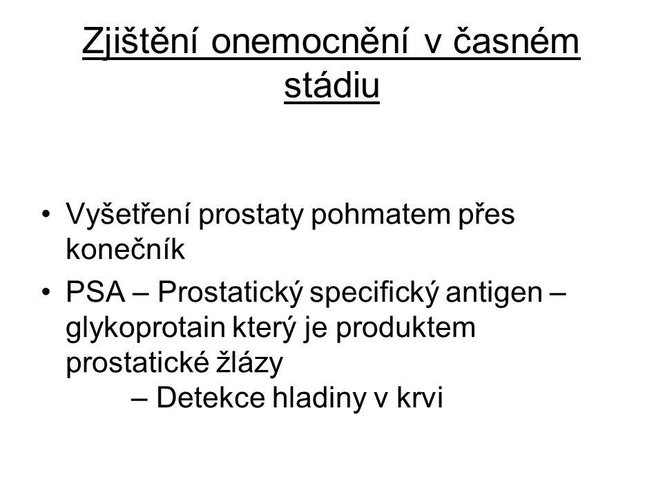 Hladina nad 1 μg/l → riziko 8% přítomnosti karcinomu v prostatě Hladina 4 -10 μg/l → riziko 25% přítomnosti karcinomu v prostatě