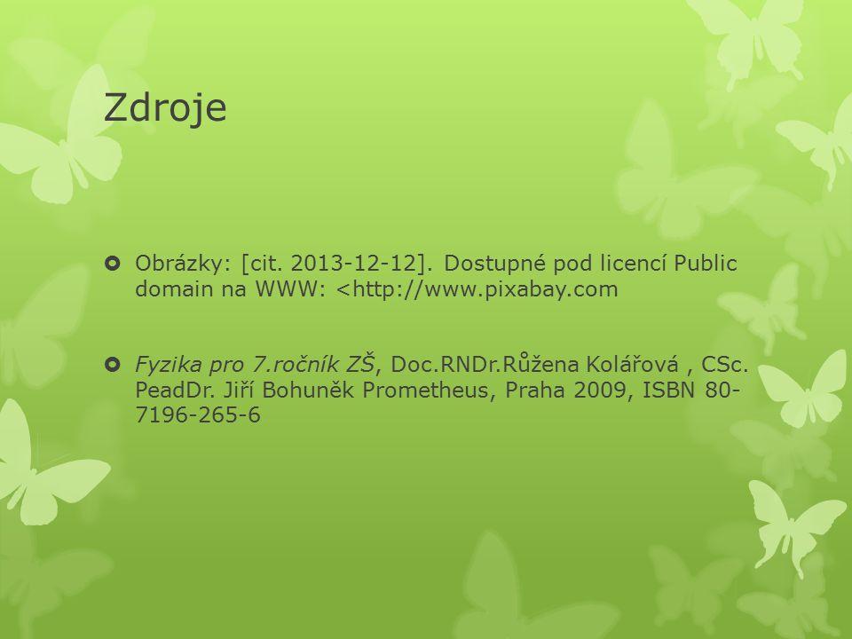 Zdroje  Obrázky: [cit. 2013-12-12].