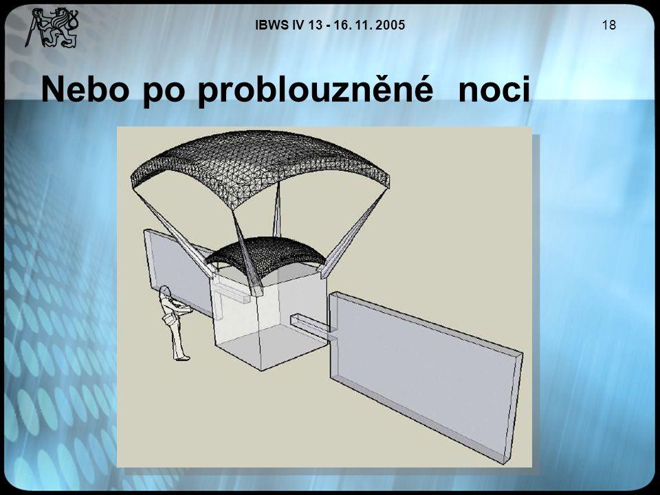 IBWS IV 13 - 16. 11. 200518 Nebo po problouzněné noci