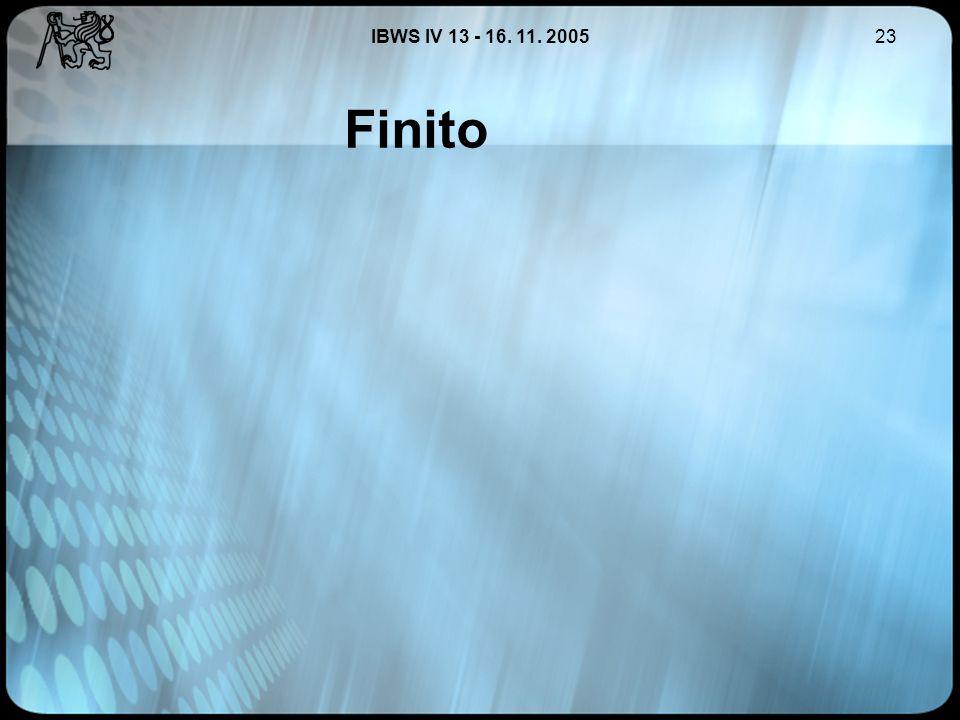 IBWS IV 13 - 16. 11. 200523 Finito