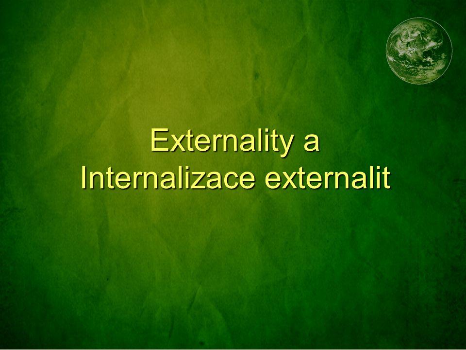 Dodatek Co to znamená, když se řekne, že statky ŽP nebo externality neprocházejí trhem.