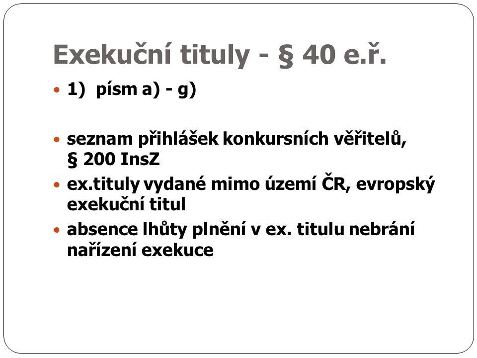 Exekuční tituly - § 40 e.ř.