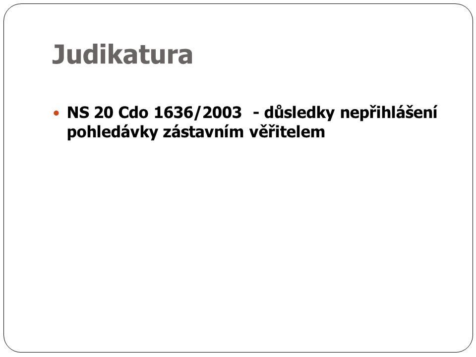 Judikatura NS 20 Cdo 1636/2003 - důsledky nepřihlášení pohledávky zástavním věřitelem