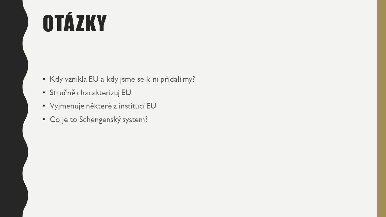 Kdy vznikla EU a kdy jsme se k ní přidali my.