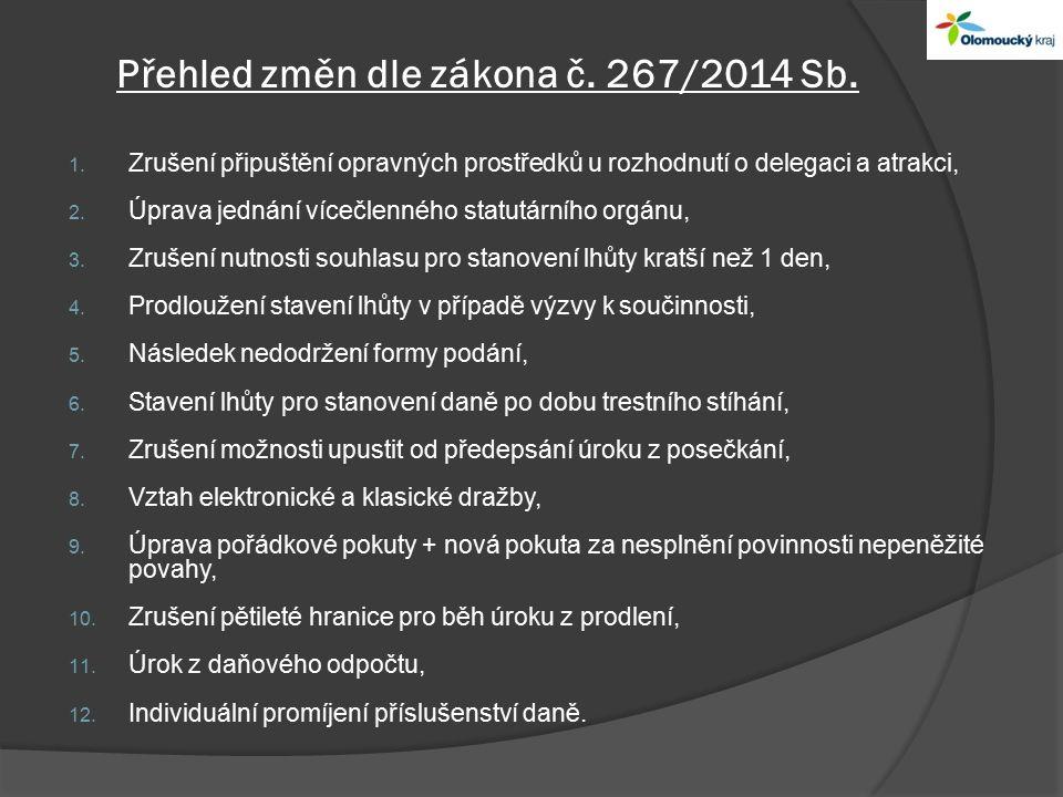 Přehled změn dle zákona č. 267/2014 Sb. 1.