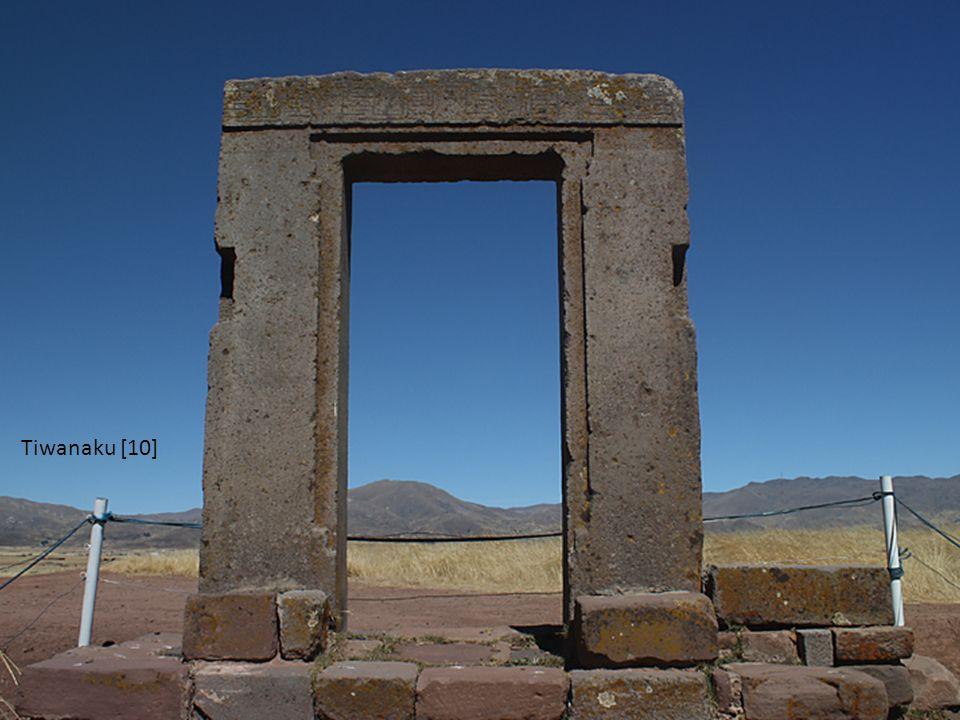 Tiwanaku [10]