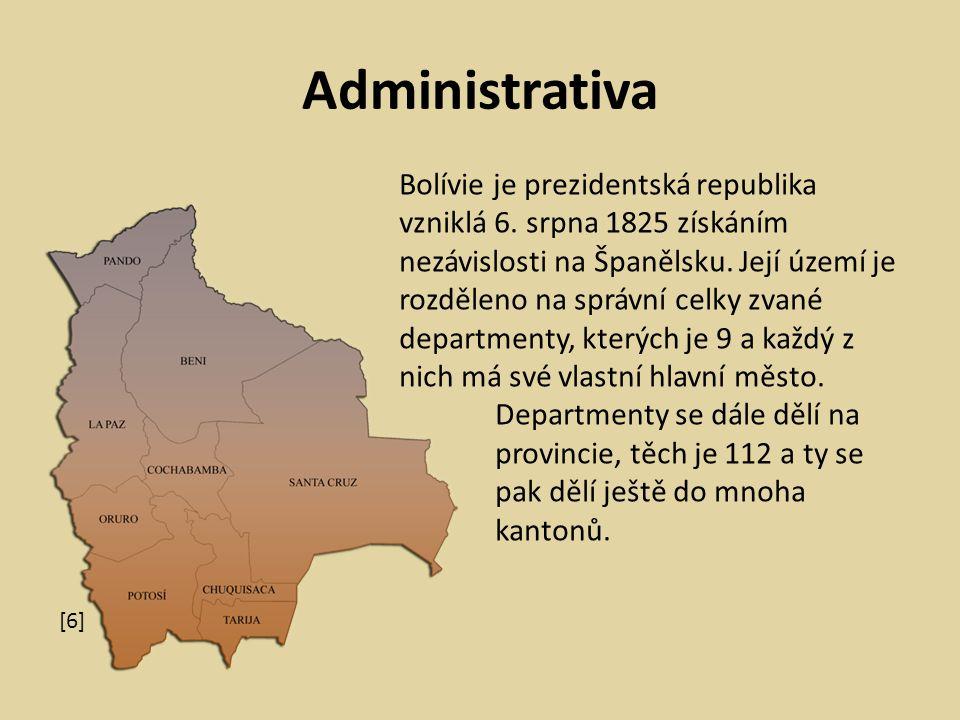 Administrativa [6] Bolívie je prezidentská republika vzniklá 6.