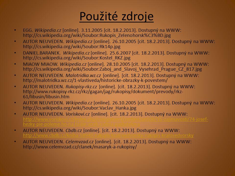 Použité zdroje EGG. Wikipedia.cz [online]. 3.11.2005 [cit.