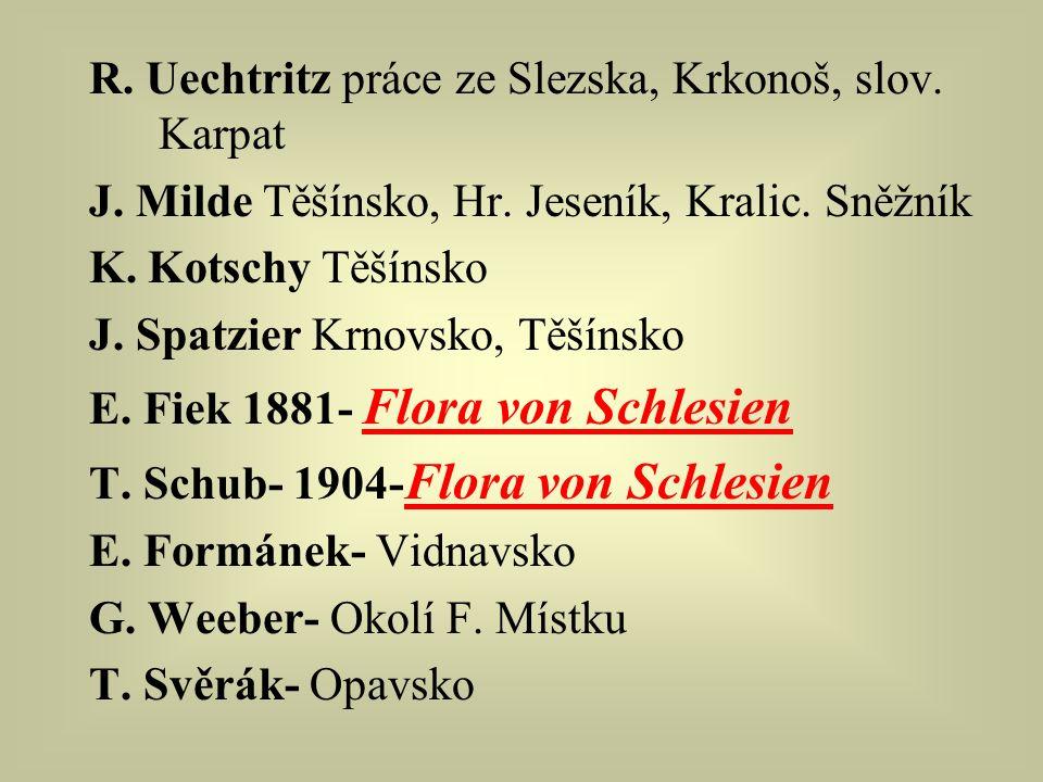 R. Uechtritz práce ze Slezska, Krkonoš, slov. Karpat J.
