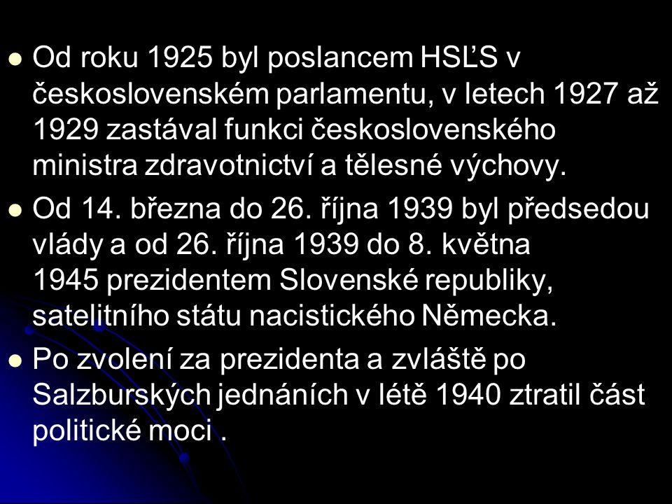 Od roku 1925 byl poslancem HSĽS v československém parlamentu, v letech 1927 až 1929 zastával funkci československého ministra zdravotnictví a tělesné výchovy.