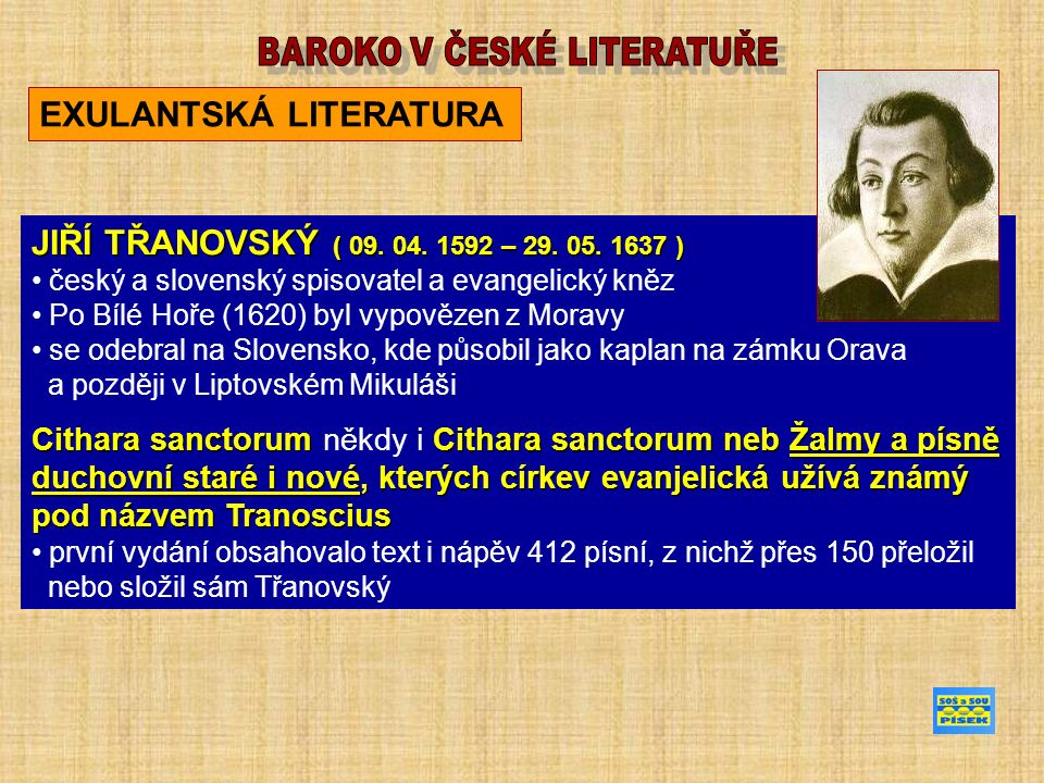 EXULANTSKÁ LITERATURA JIŘÍ TŘANOVSKÝ ( 09. 04. 1592 – 29.