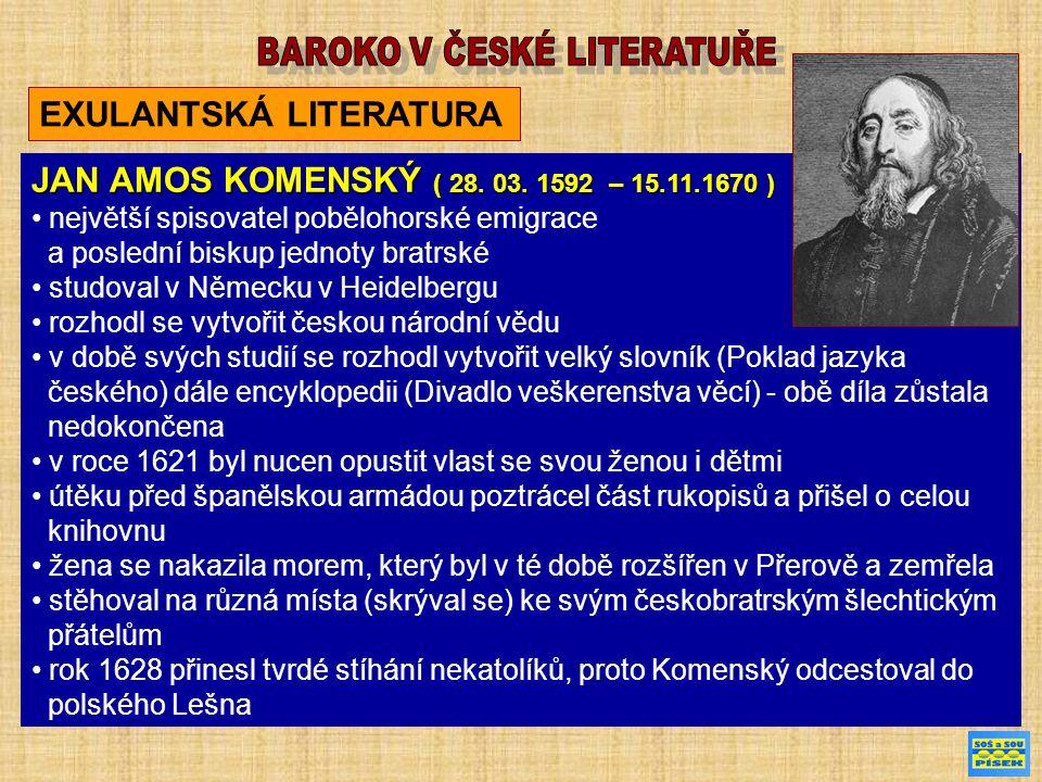EXULANTSKÁ LITERATURA JAN AMOS KOMENSKÝ ( 28. 03.