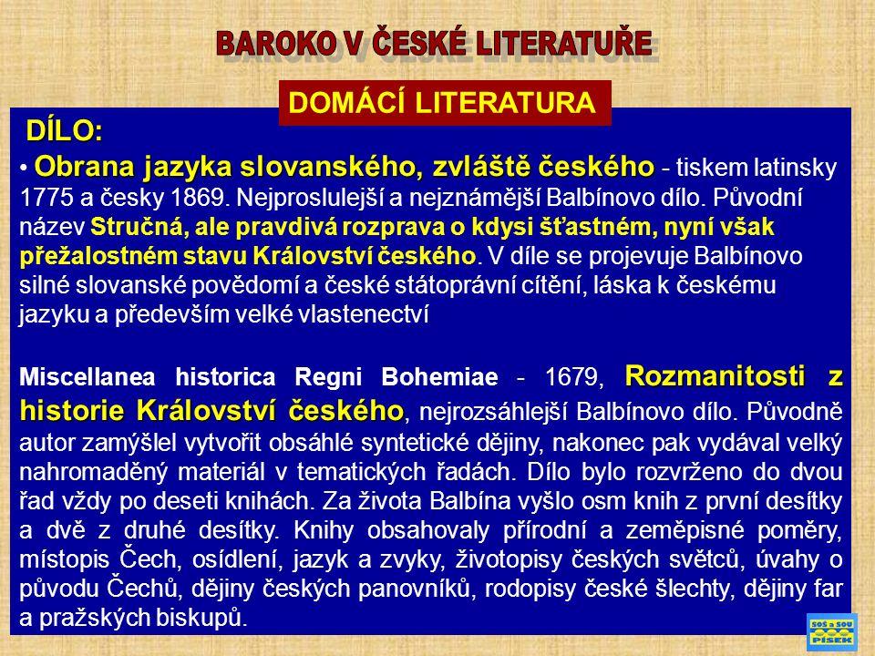 DÍLO: Obrana jazyka slovanského, zvláště českého Obrana jazyka slovanského, zvláště českého - tiskem latinsky 1775 a česky 1869.