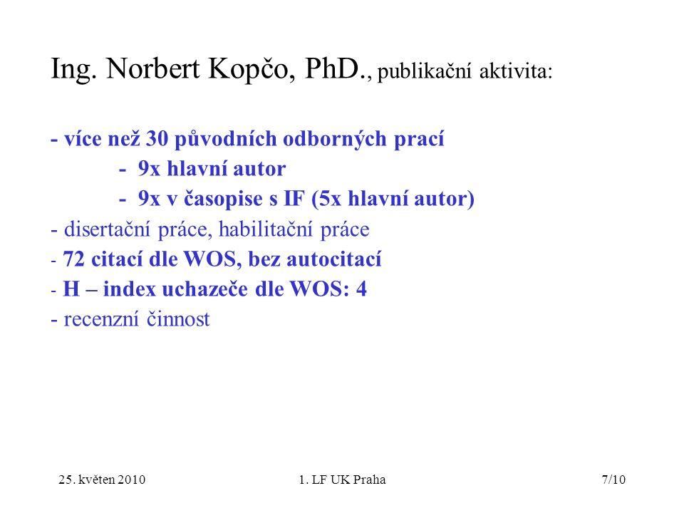 25.květen 20101. LF UK Praha8/10 Ing.