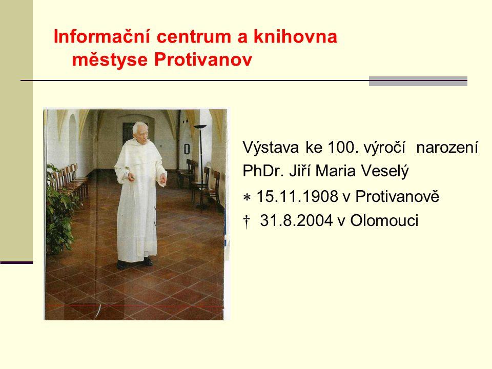Výstava ke 100. výročí narození PhDr.